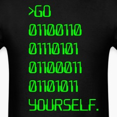 Go ( Binary Curse Word ) Yourself T-Shirts