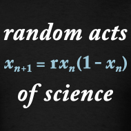 Design ~ YellowIbis.com 'Mathematics One Liners' Men's / Unisex Standard T-Shirt: Random Acts of Science (Color Choice)