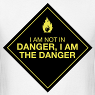 Design ~ I AM THE DANGER