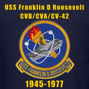 USS  Franklin D Roosevelt CV-42 US Navy Shirt - Men's T-Shirt