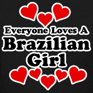 Everyone Loves A Brazilian  Women's T-Shirts - Women's T-Shirt