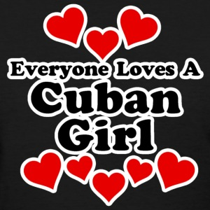 Everyone Loves A Cuban Girl Women's T-Shirts - Women's T-Shirt