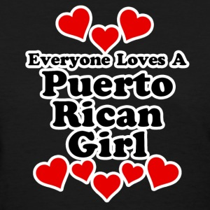 Everyone Loves A Puerto Rican Girl Women's T-Shirts - Women's T-Shirt