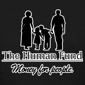 The Human Fund Women's T-Shirts - Women's T-Shirt