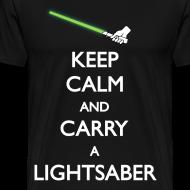 Design ~ Keep calm carry a Lightsaber