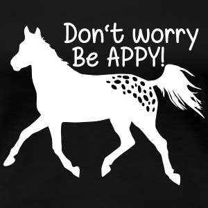 Don't worry, be APPY Women's T-Shirts - Women's Premium T-Shirt