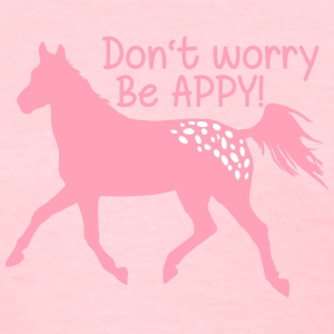 Don't worry, be APPY Women's T-Shirts - Women's T-Shirt
