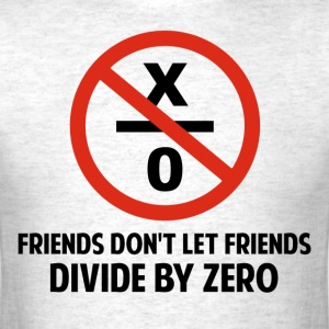Friends Don't Divide by Zero T-Shirts - Men's T-Shirt