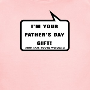 I'm your Father's day gift - Short Sleeve Baby Bodysuit