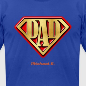 Super Dad - Add your name - Men's T-Shirt by American Apparel