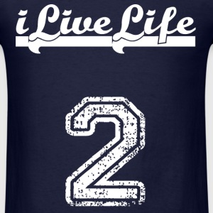 2 iLiveLife T-Shirts - Men's T-Shirt