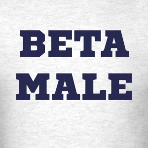 Beta Male T-Shirts - Men's T-Shirt