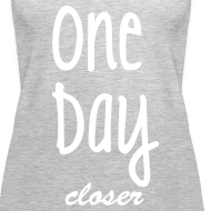 Design ~ One day closer