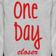 Design ~ One Day Closer Crewneck