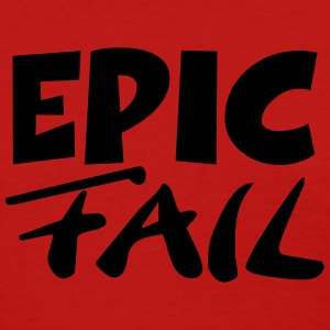 Epic Fail Women's T-Shirts - Women's T-Shirt