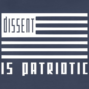 dissent is patriotic Women's T-Shirts - Women's Premium T-Shirt