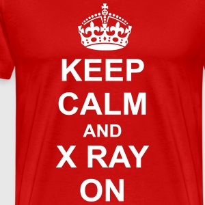 Keep Calm And x ray On T-Shirts - Men's Premium T-Shirt