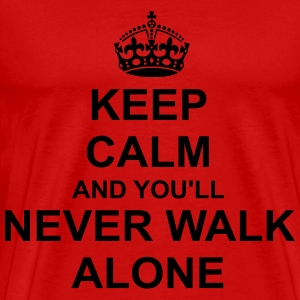 Keep Calm And youll never walk alone T-Shirts - Men's Premium T-Shirt