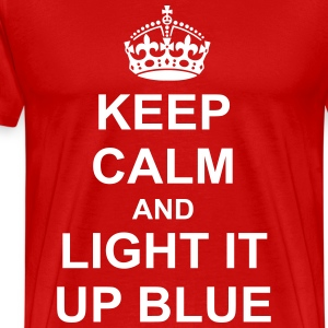 Keep Calm And light it up blue T-Shirts - Men's Premium T-Shirt