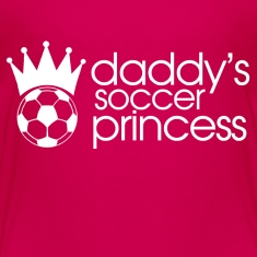 daddys soccer princess Baby & Toddler Shirts