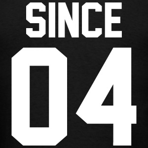 Since 04 T-Shirts - Men's T-Shirt