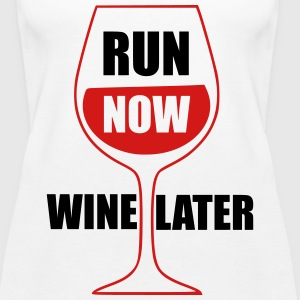Run Now Wine Later Tanks - Women's Premium Tank Top