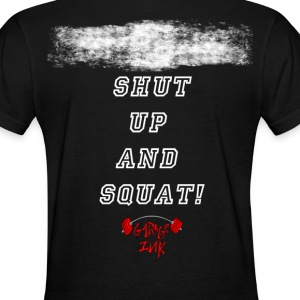 Shut up and Squat - Women's T-Shirt