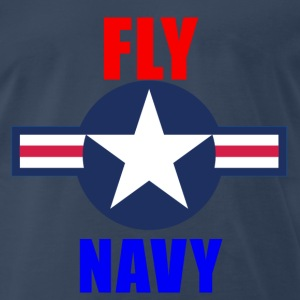 Naval Aviation Fly Navy Deluxe Men's Shirt - Men's Premium T-Shirt