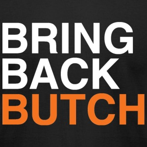 Classic Bring Back Butch T-Shirt - Men's T-Shirt by American Apparel