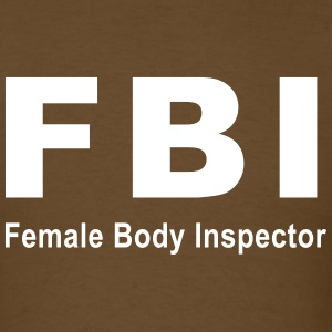 Female Body Inspector T-Shirts - Men's T-Shirt