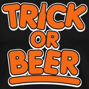 Trick or Beer (2 Color) T-Shirts - Men's Premium T-Shirt