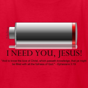 I Need You Jesus, Eph. 3:19 - Kids' T-Shirt