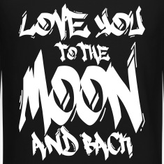 I Love You to the Moon and back Long Sleeve Shirts