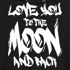 I Love You to the Moon and back Hoodies