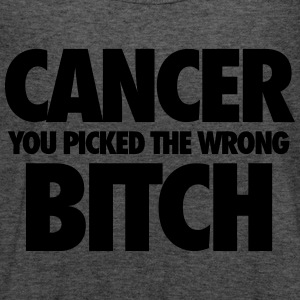 Cancer You Picked The Wrong Bitch Tanks - Women's Flowy Tank Top by Bella