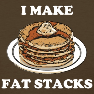 I Make Fat Stacks (White Text).png Women's T-Shirts - Women's T-Shirt