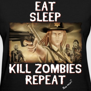 Eat Sleep Kill Zombies Women's T-Shirts - Women's T-Shirt