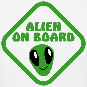 Alien on Board sign with a cute alien face Women's T-Shirts - Women's T-Shirt