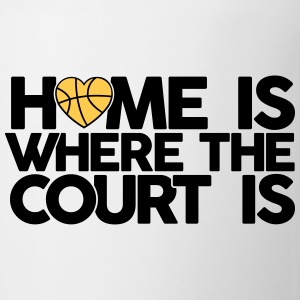Home is where the court is Bottles & Mugs - Coffee/Tea Mug