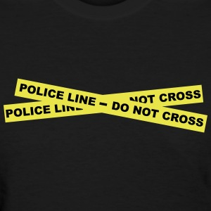 Police Line - Do Not Cross Women's T-Shirts - Women's T-Shirt