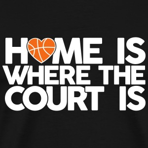 Home is where the court is T-Shirts - Men's Premium T-Shirt