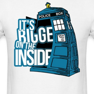 It;s Bigger On The Inside T-Shirts - Men's T-Shirt