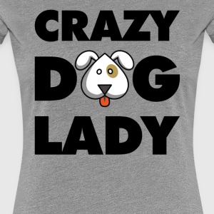 Crazy Dog Lady Women's T-Shirts - Women's Premium T-Shirt