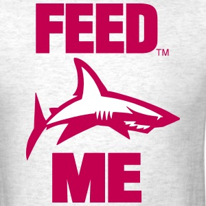 FEED ME T-Shirts - Men's T-Shirt