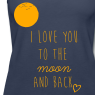Design ~ I love you to the moon and back