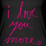 Design ~ I love you more