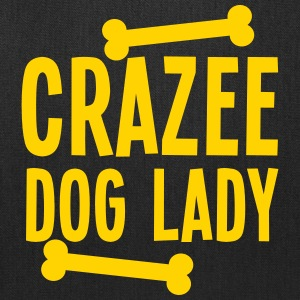 crazee dog lady CRAZY Bags & backpacks - Tote Bag