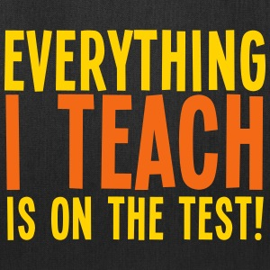 Everything I teach is on the TEST Bags & backpacks - Tote Bag
