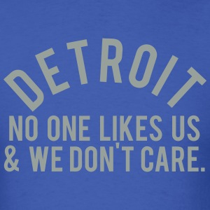 Detroit No One T-Shirts - Men's T-Shirt