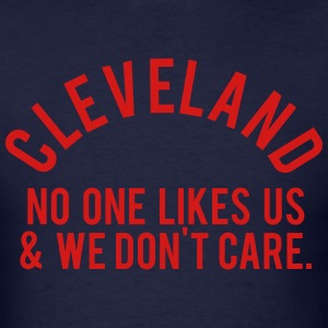 Cleveland No One T-Shirts - Men's T-Shirt